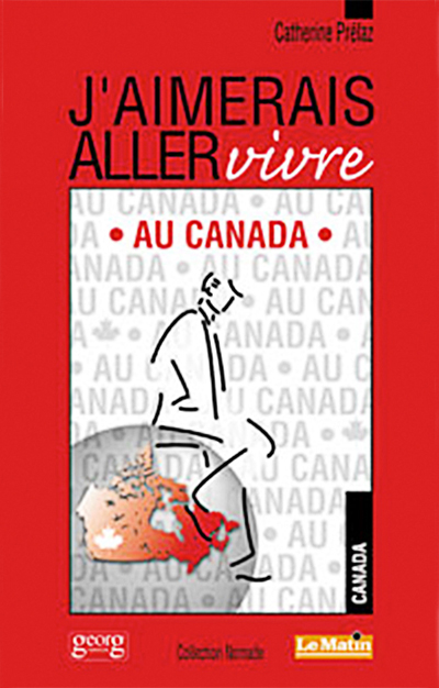 Jaimerais Aller Vivre Au Canada